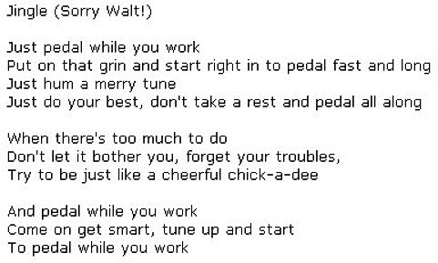 Pedal While Your Work - a twist on the famous song